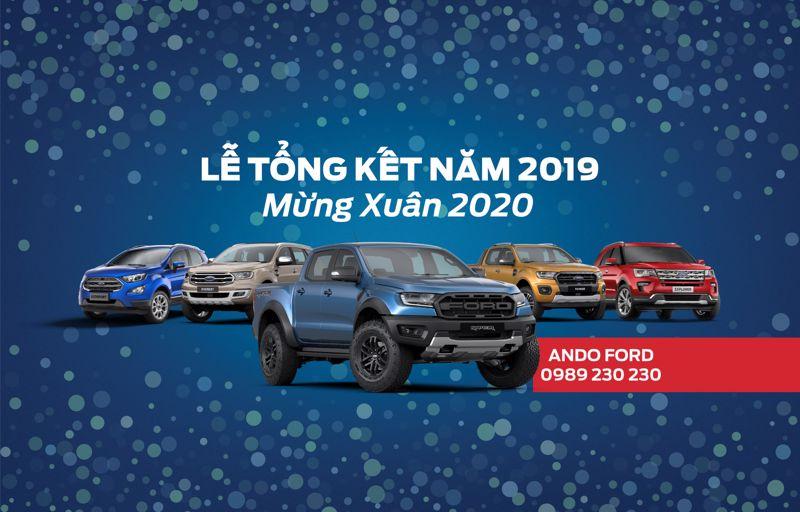LỄ TỔNG KẾT CUỐI NĂM 2019 CHÀO XUÂN 2020 CÙNG ANDO FORD