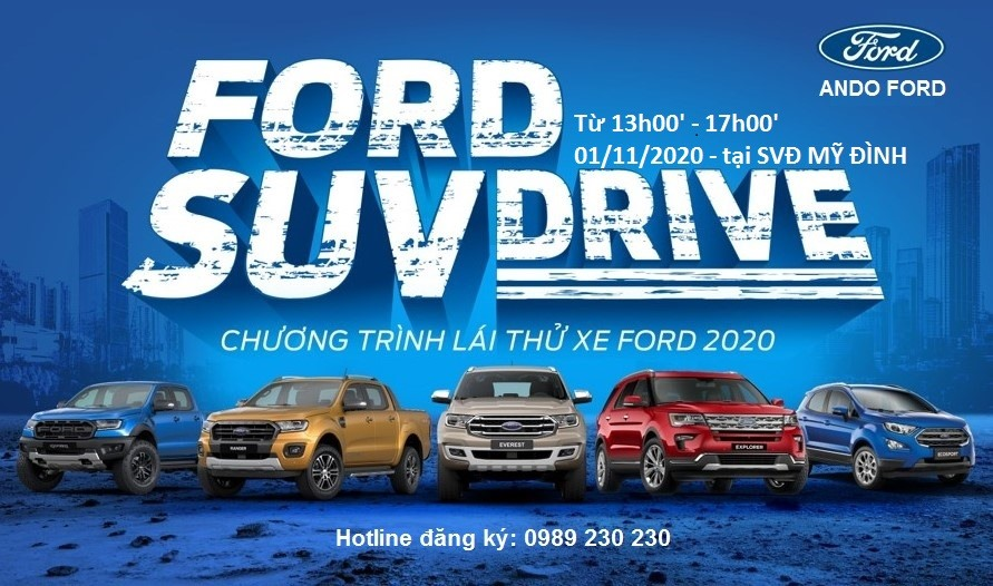 NGÀY HỘI LÁI THỬ FORD SUV – CHIỀU NGÀY 01.11.2020